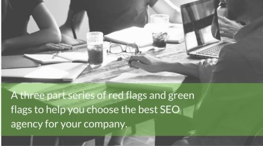 How to Find the Right SEO Agency: Part 3