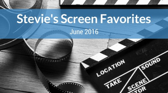 Stevie's Screen Favorites: Music to My Ears
