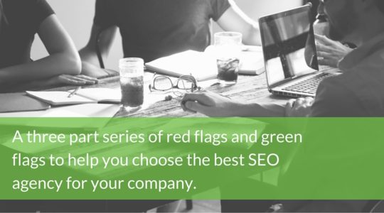 How to Find the Right SEO Agency: Part 1