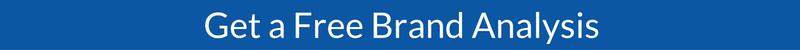 Get a Free Brand Analysis