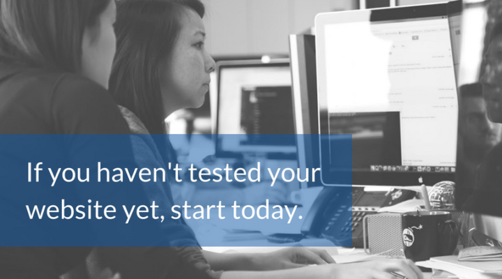 "Two women working at a computer together with text saying ""If you haven't tested you website yet, start today"""