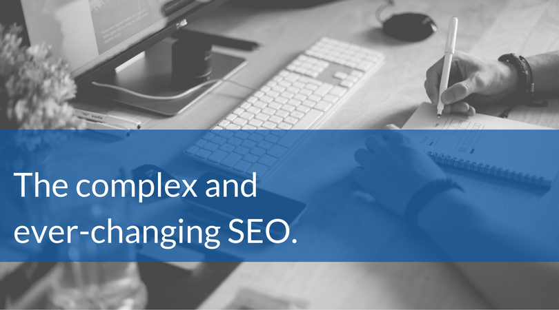 the complex and ever-changing SEO.